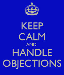 Keep Calm and Handle Objections